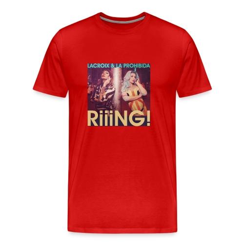 RIIING! - Lacroix & Prohibida T-Shirt - Men's Premium T-Shirt