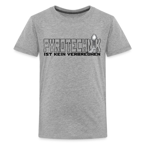 Pyro  - Teenager Premium T-Shirt