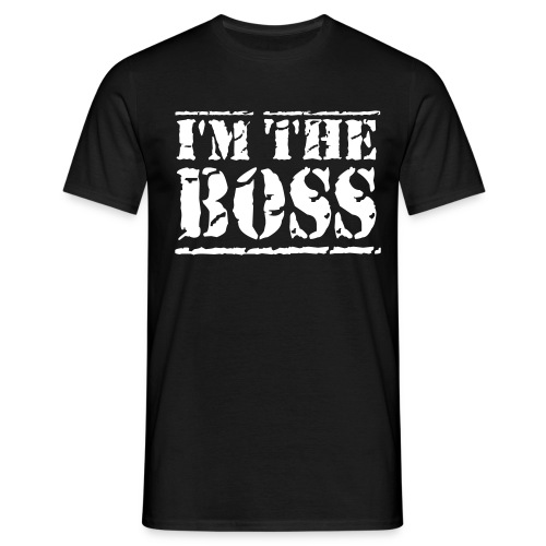 I AM THE BOSS - Männer T-Shirt