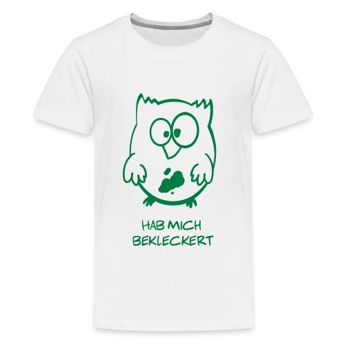 Eule / Hab mich bekleckert lustiges T-Shirt - Teenager Premium T-Shirt