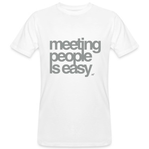 Meeting people is easy - Männer Bio-T-Shirt