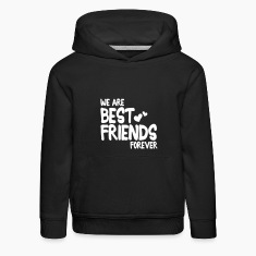 we are best friends forever i 1c Sweatshirts