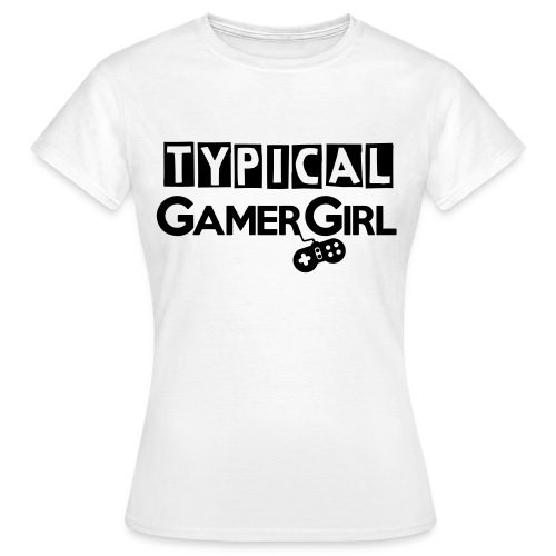 Girl Gamer - Women's T-Shirt