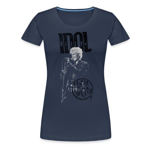 Hot In The City Billy Idol - Women's Premium T-Shirt