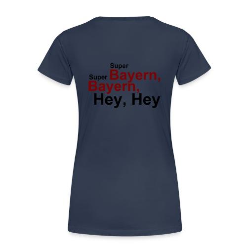 Super Bayern - Druck Hinten - Frauen Premium T-Shirt