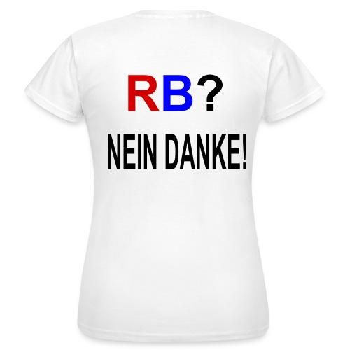 RB? - Nein Danke! - Druck Hinten - Frauen T-Shirt