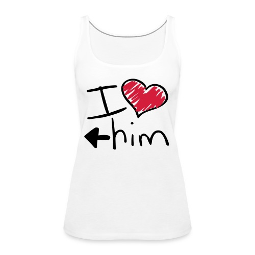 Damentop I love him - Frauen Premium Tank Top