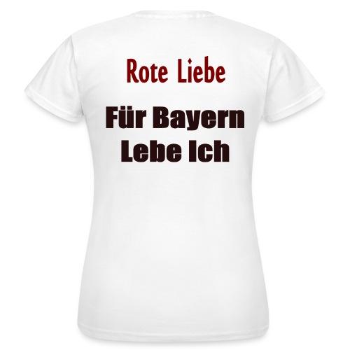 Rote Liebe- Druck Hinten - Frauen T-Shirt