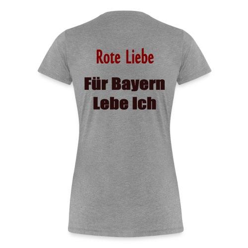 Rote Liebe- Druck Hinten - Frauen Premium T-Shirt