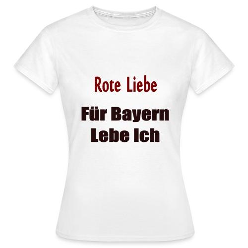 Rote Liebe- Druck Vorne - Frauen T-Shirt