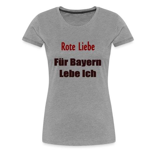 Rote Liebe- Druck Vorne - Frauen Premium T-Shirt
