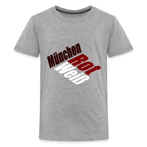 München Rot-Weiß - Druck Vorne - Teenager Premium T-Shirt