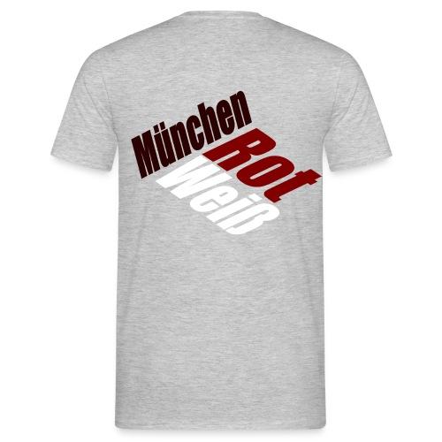 München Rot-Weiß - Druck Hinten - Männer T-Shirt