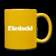 Tassen & Zubehör ~ Tasse einfarbig ~ Färdsch (Mug)