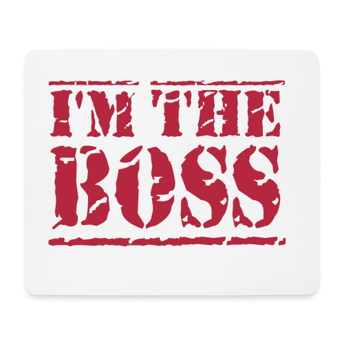 Im The BOSS  - Mousepad (Querformat)