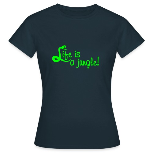 Life is a jungle, Neon Print - Frauen T-Shirt