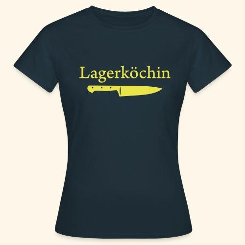 Lagerköchin, Messer - Mädls - Frauen T-Shirt