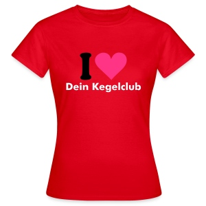 I love my Kegelclub - Customshirt - Damen - Frauen T-Shirt