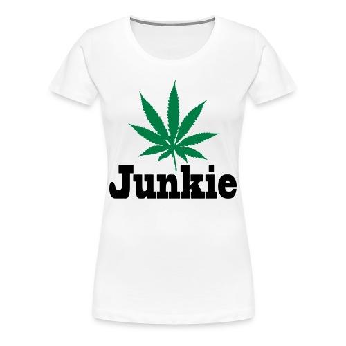 Junkie Frauen Premium T-Shirt - Frauen Premium T-Shirt