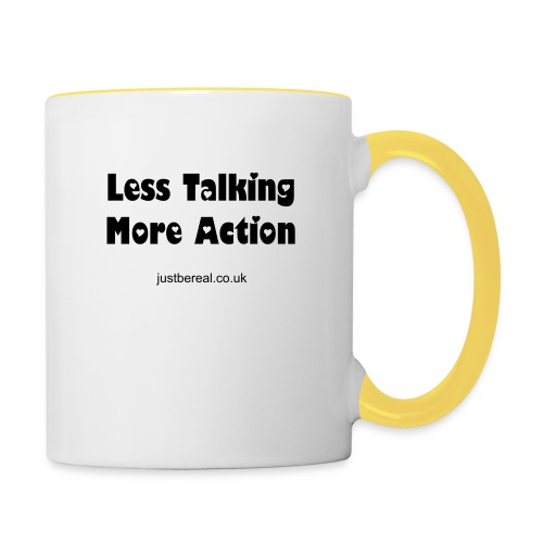 Less Talking More Action Mugs/Cups - Contrasting Mug