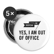 Buttons & Anstecker ~ Buttons groß 56 mm ~ Buttons – YES, I AM OUT OF OFFICE