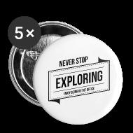 Buttons & Anstecker ~ Buttons groß 56 mm ~ Buttons – NEVER STOP EXPLORING