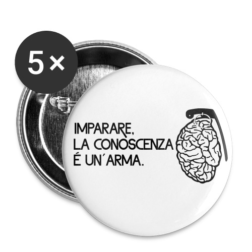 La conoscenza é un' arma - Confezione da 5 spille media (32 mm)