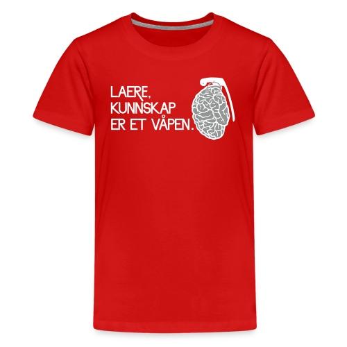 lære, kunnskap er et våpen - Premium T-skjorte for tenåringer