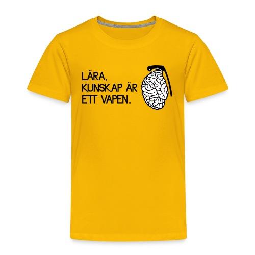 Lära kunskap är ett vapen - Premium-T-shirt barn