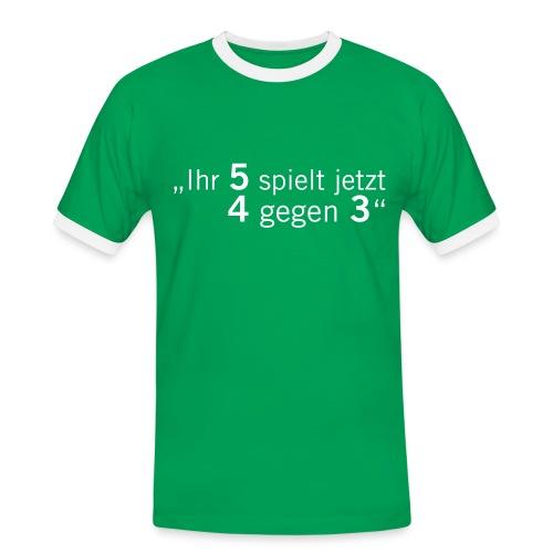 Fussball Fan Shirt - Fritz Langner - 4 gegen 3! - Männer Kontrast-T-Shirt