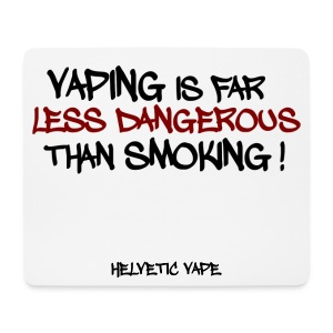 Vaping is far less dangerous than smoking ! - Tapis de souris (format paysage)