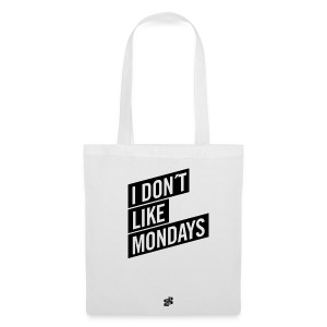 Tasche – I DON´T LIKE MONDAYS - Stoffbeutel
