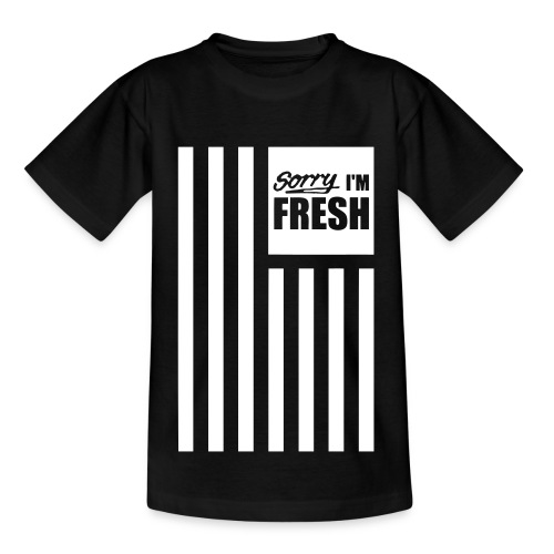 Sorry I'm Fresh T-Shirt - Kinderen T-shirt
