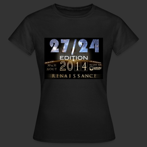 T-Shirt Femme 27/24 ed 2014 - Renaissance - T-shirt Femme