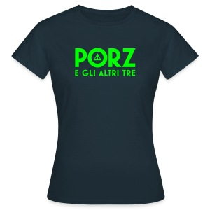 Girlie Porz +3 - Women's T-Shirt