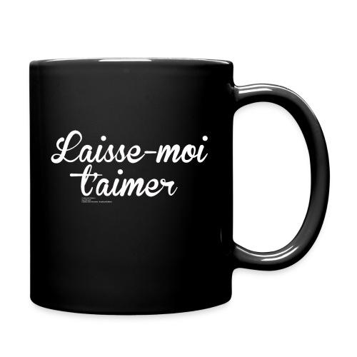 Mug Laisse-moi t'aimer - Mug uni