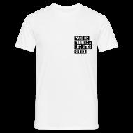 T-Shirts ~ Männer T-Shirt ~ T-Shirt – WAKE UP