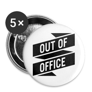 Buttons – OUT OF OFFICE - Buttons mittel 32 mm