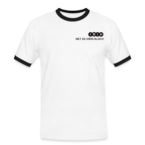 I BIN NET ES ORSCHLOCH-1 - Männer Kontrast-T-Shirt