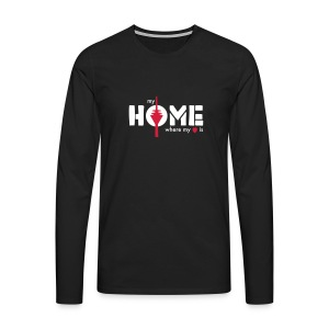 my home is where my heart is - Männer Premium Langarmshirt