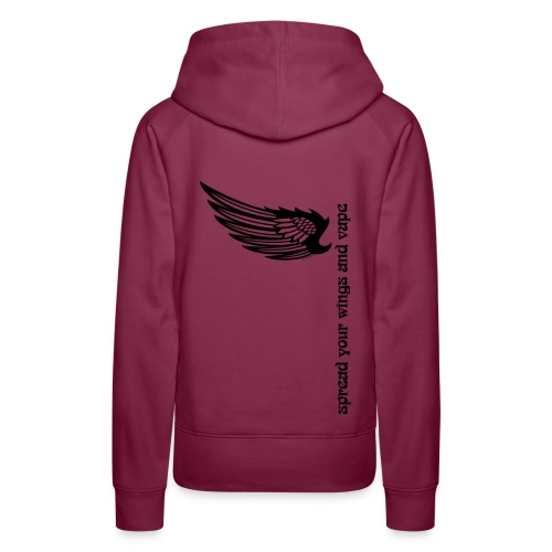 Sweat-shirt à capuche Spread your wings and vape Femme - Sweat-shirt à capuche Premium pour femmes