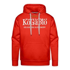 KoeGaeBloe – Kölsche gäge Blötschköpp - Männer Premium Hoodie