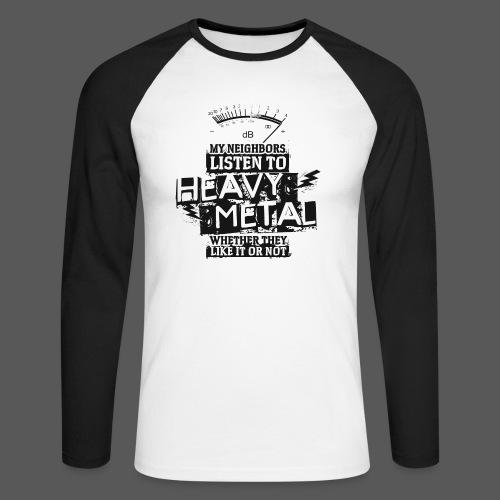 Heavy Metal Neighbors - Männer Baseballshirt langarm