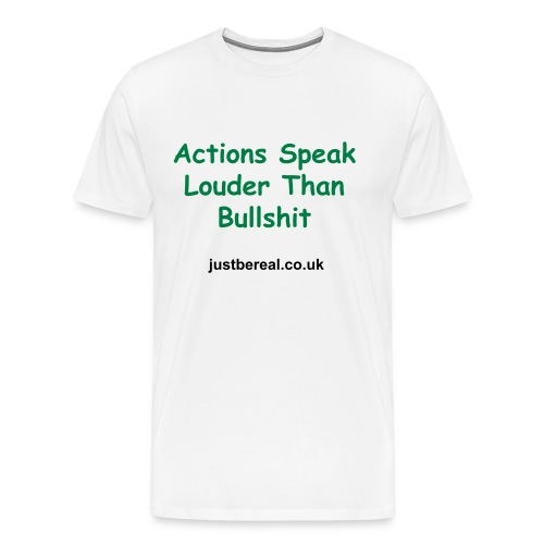 Mens Actions Speak Louder Premium T Shirt - Men's Premium T-Shirt