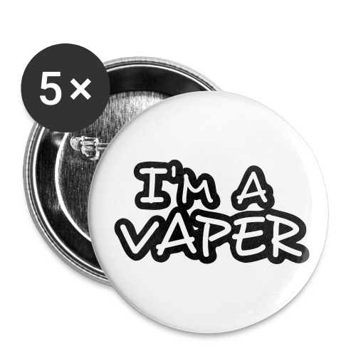 I'm a vaper - Lot de 5 grands badges (56 mm)