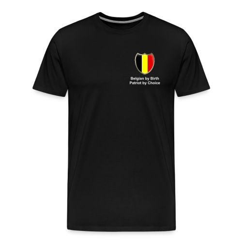 Belgian by Birth, Patriot by Choice + Flag - T-shirt Premium Homme
