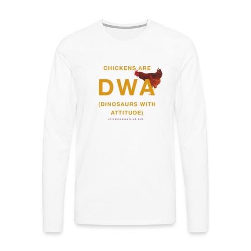DINOSAURS WITH ATTITUDE chicken long sleeve (men) - Men's Premium Longsleeve Shirt