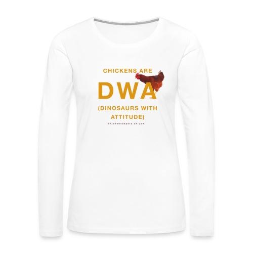 DINOSAURS WITH ATTITUDE chicken long sleeve (women) - Women's Premium Longsleeve Shirt