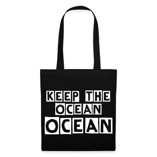 Keep the ocean ocean! - Stoffbeutel