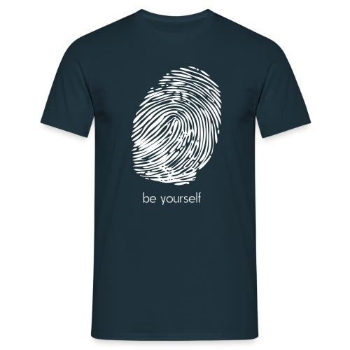 be yourself - Männer T-Shirt - Männer T-Shirt